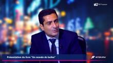 """""""Un monde de bulles"""" dans """"Direct Marchés"""" sur Boursorama et TVFinance"""