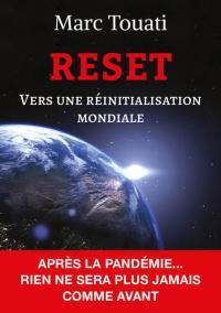 """Sortie de mon nouveau livre """"RESET – Vers une réinitialisation mondiale"""" le 2 septembre 2020"""